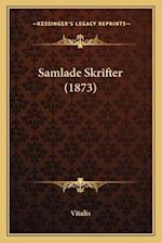 Samlade Skrifter (1873) af Vitalis