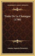 Traite de La Chataigne (1780)