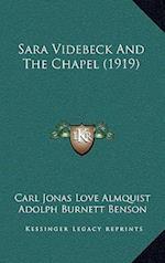 Sara Videbeck and the Chapel (1919)