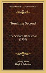 Touching Second af Hugh S. Fullerton, John J. Evers