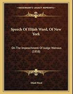 Speech of Elijah Ward, of New York af Elijah Ward