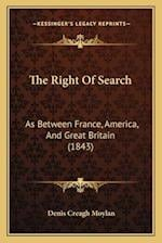The Right of Search af Denis Creagh Moylan
