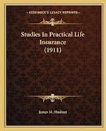 Studies in Practical Life Insurance (1911) af James M. Hudnut