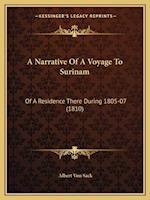 A Narrative of a Voyage to Surinam af Albert Von Sack