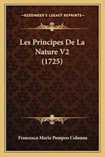 Les Principes de La Nature V2 (1725) af Francesco Maria Pompeo Colonna