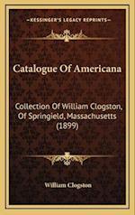 Catalogue of Americana af William Clogston