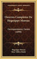 Oeuvres Completes de Hegesippe Moreau af Hegesippe Moreau