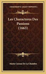 Les Characteres Des Passions (1663) af Marin Cureau De La Chambre