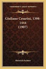 Giuliano Cesarini, 1398-1444 (1907) af Heinrich Fechner