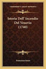 Istoria Dell' Incendio del Vesuvio (1740) af Francesco Serao