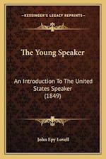 The Young Speaker af John Epy Lovell