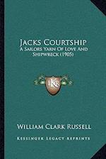 Jacks Courtship af William Clark Russell