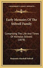 Early Memoirs of the Stilwell Family af Benjamin Marshall Stilwell