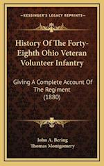 History of the Forty-Eighth Ohio Veteran Volunteer Infantry af Thomas Montgomery, John A. Bering