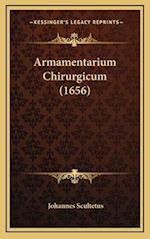 Armamentarium Chirurgicum (1656) af Johannes Scultetus