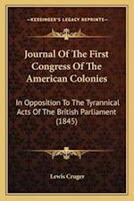 Journal of the First Congress of the American Colonies af Lewis Cruger