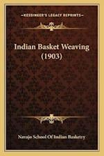 Indian Basket Weaving (1903) af Navajo School of Indian Basketry