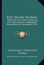 Der Wahr Vauban af Leonhard Christoph Sturm