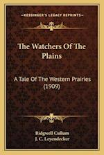 The Watchers of the Plains af Ridgwell Cullum, Ridgewell Cullum
