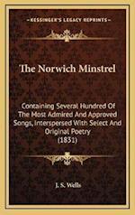 The Norwich Minstrel af J. S. Wells