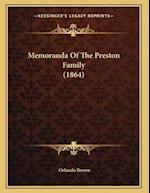 Memoranda of the Preston Family (1864) af Orlando Brown