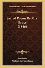 Sacred Poems by Mrs. Bruce (1846) af Jane Bruce