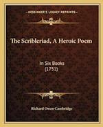 The Scribleriad, a Heroic Poem