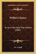 Willie's Choice af M. A. Paull