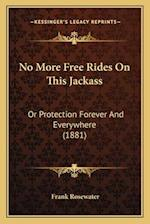 No More Free Rides on This Jackass af Frank Rosewater