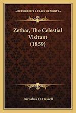 Zethar, the Celestial Visitant (1859) af Barnabas D. Haskell