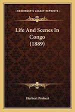 Life and Scenes in Congo (1889) af Herbert Probert