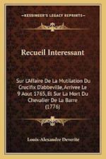 Recueil Interessant af Louis-Alexandre Deverite