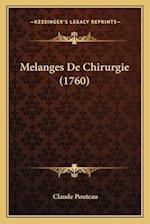 Melanges de Chirurgie (1760) af Claude Pouteau