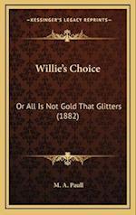 Williea Acentsacentsa A-Acentsa Acentss Choice af M. A. Paull