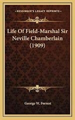 Life of Field-Marshal Sir Neville Chamberlain (1909) af George W. Forrest
