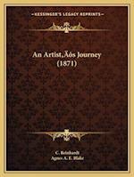 An Artista Acentsacentsa A-Acentsa Acentss Journey (1871) af C. Reinhardt