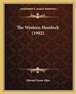 The Western Hemlock (1902) af Edward Tyson Allen