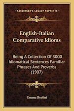 English-Italian Comparative Idioms af Emma Bertini