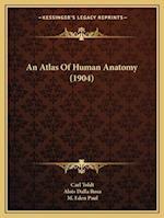 An Atlas of Human Anatomy (1904) af Carl Toldt, Alois Dalla Rosa