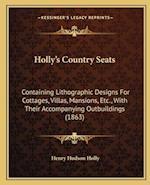 Hollya Acentsacentsa A-Acentsa Acentss Country Seats af Henry Hudson Holly