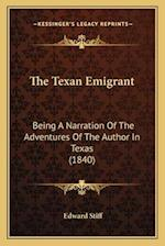 The Texan Emigrant af Edward Stiff