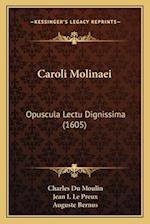 Caroli Molinaei af Charles Du Moulin, Jean I. Le Preux, Auguste Bernus