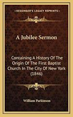 A Jubilee Sermon af William Parkinson