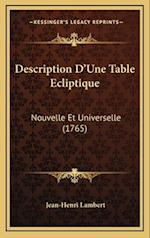 Description Da Acentsacentsa A-Acentsa Acentsune Table Ecliptique af Jean-Henri Lambert
