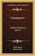 Champavert af Adrien Aubry, Petrus Borel