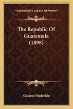 The Republic of Guatemala (1898) af Gustavo Niederlein