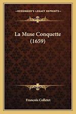 La Muse Conquette (1659) af Francois Colletet