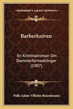 Barberkniven af Palle Adam Vilhelm Rosenkrantz