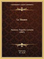 Le Theatre af Paul louisy, P. L. Jacob