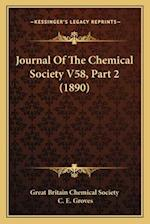 Journal of the Chemical Society V58, Part 2 (1890) af Great Britain Chemical Society